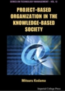 Обложка книги  - Project-based Organization In The Knowledge-based Society