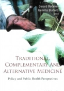 Обложка книги  - Traditional, Complementary And Alternative Medicine: Policy And Public Health Perspectives
