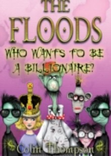 Обложка книги  - Floods 9: Who Wants To Be A Billionaire