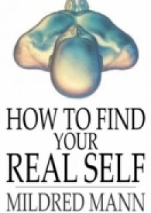 Обложка книги  - How to Find Your Real Self