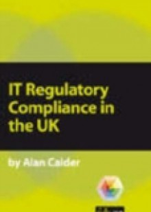 Обложка книги  - IT Regulatory Compliance in the UK