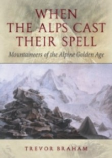 Обложка книги  - When the Alps Cast Their Spell