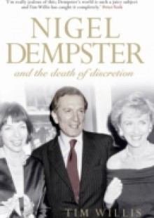Обложка книги  - Nigel Dempster and the Death of Discretion