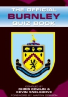 Обложка книги  - Official Burnley Quiz Book
