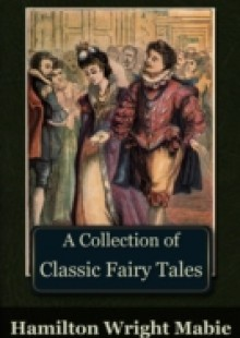 Обложка книги  - Collection of Classic Fairy Tales