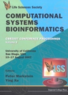 Обложка книги  - Computational Systems Bioinformatics (Volume 6) – Proceedings Of The Conference Csb 2007
