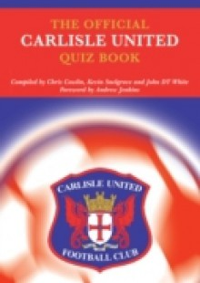 Обложка книги  - Official Carlisle United Quiz Book