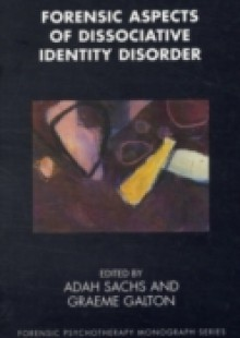 Обложка книги  - Forensic Aspects of Dissociative Identity Disorder