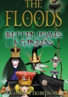 Обложка книги  - Floods 8: Better Homes And Gardens