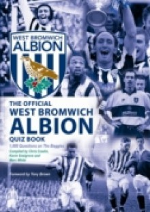 Обложка книги  - Official West Bromwich Albion Quiz Book