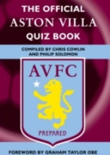 Обложка книги  - Official Aston Villa Quiz Book