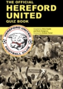 Обложка книги  - Official Hereford United Quiz Book