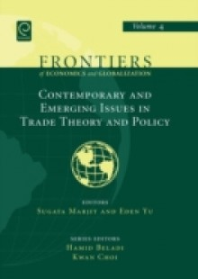Обложка книги  - Contemporary and Emerging Issues in Trade Theory and Policy