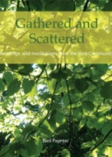 Обложка книги  - Gathered and Scattered