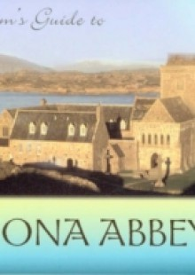 Обложка книги  - Pilgrim's Guide to Iona Abbey