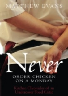 Обложка книги  - Never Order Chicken On A Monday
