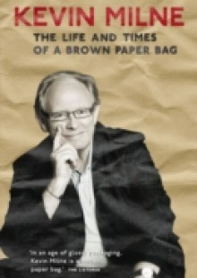 Обложка книги  - Life and Times of a Brown Paper Bag