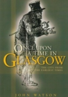 Обложка книги  - Once Upon A Time in Glasgow