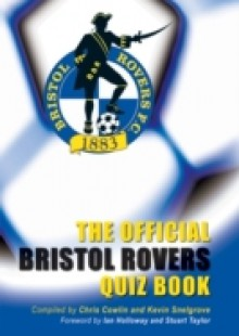 Обложка книги  - Official Bristol Rovers Quiz Book