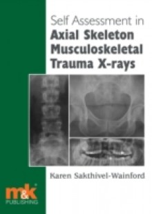 Обложка книги  - Self-assessment in Axial Musculoskeletal Trauma X-rays