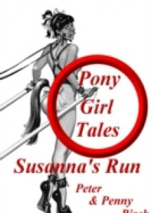 Обложка книги  - Pony-Girl Tales – Susanna's Run