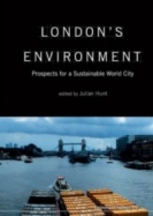 Обложка книги  - London's Environment: Prospects For A Sustainable World City