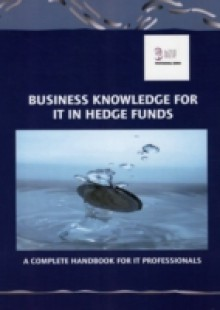 Обложка книги  - Business Knowledge for IT in Hedge Funds