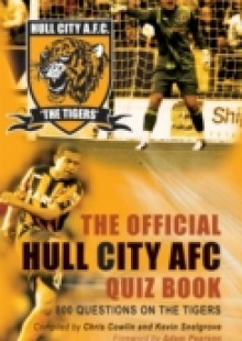 Обложка книги  - Official Hull City AFC Quiz Book
