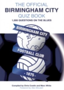 Обложка книги  - Official Birmingham City Quiz Book