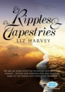 Обложка книги  - Ripples and the Tapestries