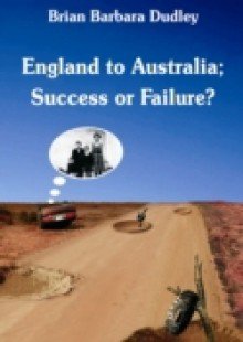 Обложка книги  - England to Australia: Success or Failure?