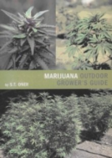 Обложка книги  - Marijuana Outdoor Grower's Guide