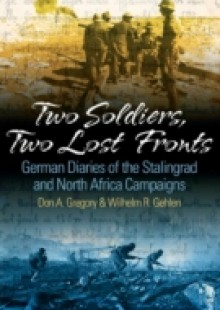 Обложка книги  - Two Soldiers, Two Lost Fronts