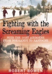 Обложка книги  - Fighting With The Screaming Eagles