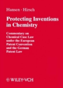 Обложка книги  - Protecting Inventions in Chemistry