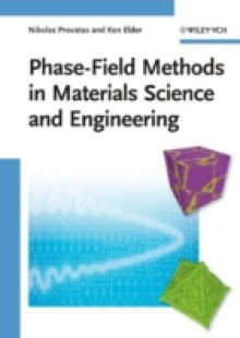 Обложка книги  - Phase-Field Methods in Materials Science and Engineering