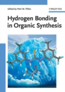 Обложка книги  - Hydrogen Bonding in Organic Synthesis