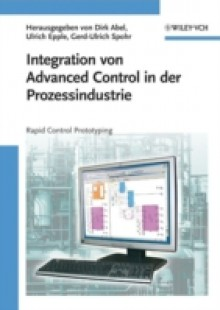 Обложка книги  - Integration von Advanced Control in der Prozessindustrie