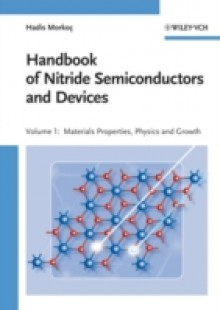 Обложка книги  - Handbook of Nitride Semiconductors and Devices, Materials Properties, Physics and Growth