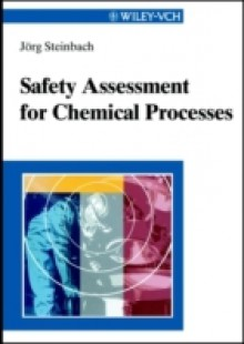 Обложка книги  - Safety Assessment for Chemical Processes