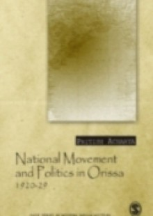 Обложка книги  - National Movement and Politics in Orissa, 1920-1929