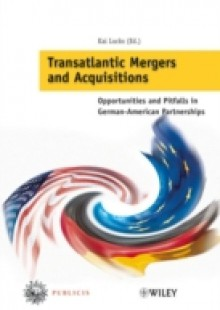 Обложка книги  - Transatlantic Mergers and Acquisitions