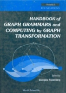 Обложка книги  - Handbook Of Graph Grammars And Computing By Graph Transformation, Vol 1: Foundations