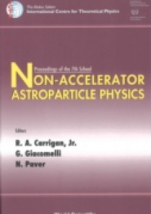 Обложка книги  - Non-accelerator Astroparticle Physics – Proceedings Of The 7th School