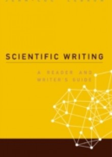 Обложка книги  - Scientific Writing: A Reader And Writer's Guide