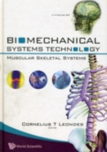 Обложка книги  - Biomechanical Systems Technology (A 4-volume Set): (3) Muscular Skeletal Systems