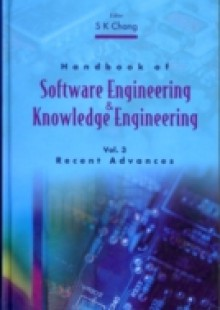Обложка книги  - Handbook Of Software Engineering And Knowledge Engineering, Vol 3: Recent Advances
