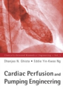 Обложка книги  - Cardiac Perfusion And Pumping Engineering