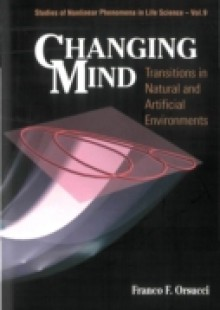 Обложка книги  - Changing Mind: Transitions In Natural And Artificial Environments