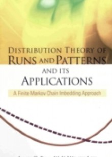 Обложка книги  - Distribution Theory Of Runs And Patterns And Its Applications: A Finite Markov Chain Imbedding Approach